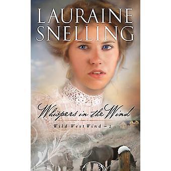 Hvisker i vinden ved Lauraine Snelling - 9780764204166 bok