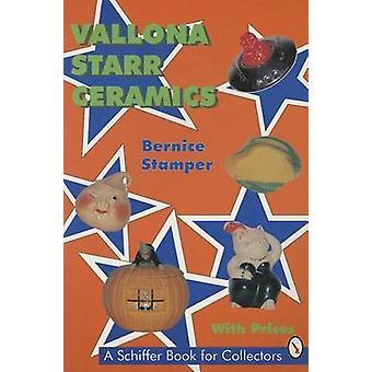 Vallona Starr Ceramics by Bernice Stamper - 9780887408717 Book
