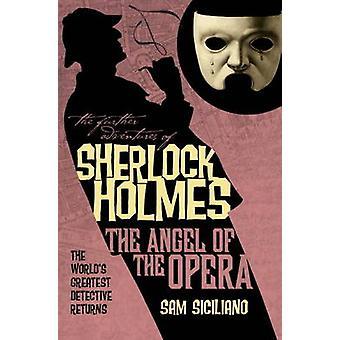 Videre opplevelser av Sherlock Holmes - engel Opera av Sam