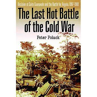 La dernière bataille chaude de la guerre froide - Afrique du Sud vs Cuba dans l'Ang