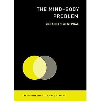 A mente - corpo problema por Jonathan Westphal - livro 9780262529563