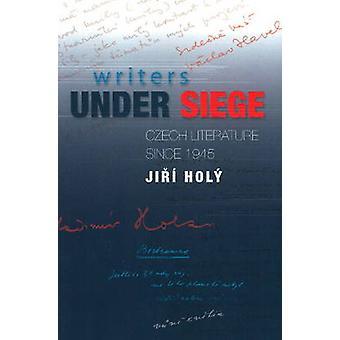Écrivains en état de siège - littérature tchèque depuis 1945 par Jiri Saint - 97818