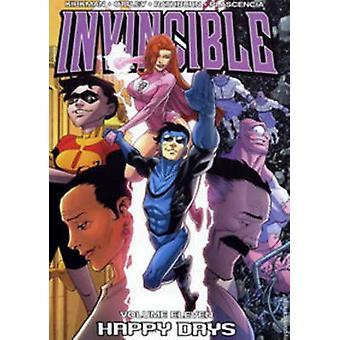 Invincible - v. 11 - Happy Days by Robert Kirkman - Ryan Ottley - FCO P