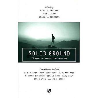 Solid Ground: 25 år av evangeliska teologin