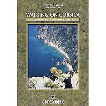 Walking in Corsica: Long-distance and Short Walks (Cicerone International Walking)