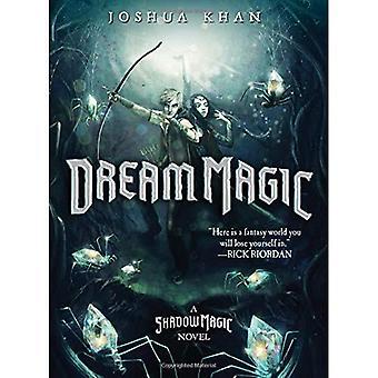 Dream Magic (Shadow Magic)