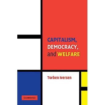 Capitalism Democracy and Welfare by Iversen & Torben