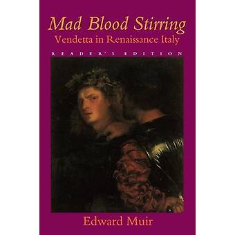 ミューア ・ エドワードによってルネサンスの間に血の攪拌ヴェンデッタとフリウリの派閥を狂牛病します。