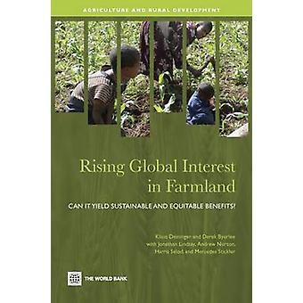 Crescente interesse Global em terras agrícolas podem rendimento sustentáveis e equitativos de benefícios por Deininger & Klaus