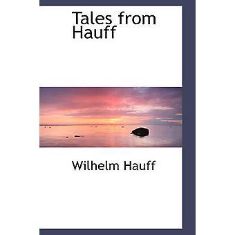 Tales from Hauff by Hauff & Wilhelm
