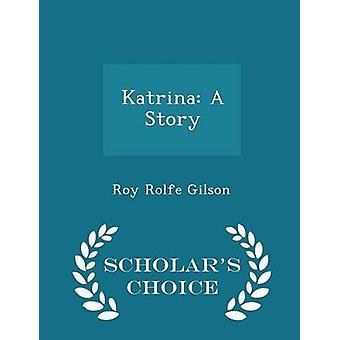 Katrina A Story geleerden keuze editie door Gilson & Roy Rolfe