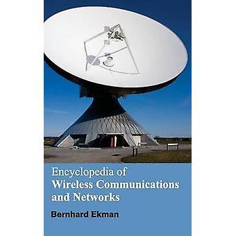 Enzyklopädie der drahtlosen Kommunikation und Netzwerke von Ekman & Bernhard