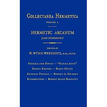 Hermetische Arcanum Collectanea Hermetica Volume 1 door Westcott & William Wynn