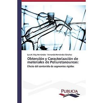 Obtencin y Caracterizacin de materiales de Poliuretanoureas by May Hernndez Luis H.