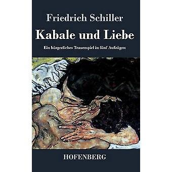 Kabale und Liebe af Friedrich Schiller