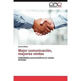 Mejor Comunicacin Mayores Ventas von Ridao Susana