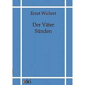 Der V Ter S anden door Wichert & Ernst