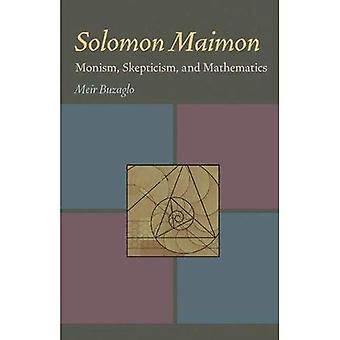 Solomon Maimon: Monism, Skepticism och matematik