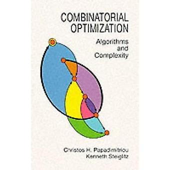 Combinatorial Optimization - Algorithms and Complexity (New edition) b