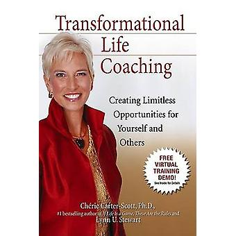 Transformational Life Coaching - Creating Limitless Opportunities for