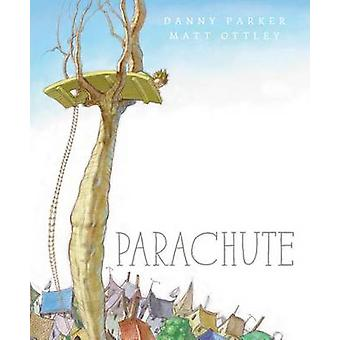 Parachute by Danny Parker - Matt Ottley - 9780802854698 Book