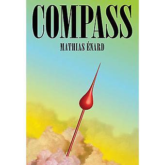 Compass by Mathias Enard - Charlotte Mandell - 9780811226622 Book