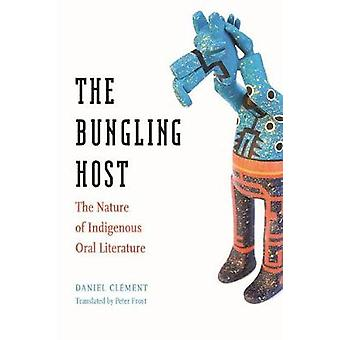 The Bungling Host - The Nature of Indigenous Oral Literature by The Bu