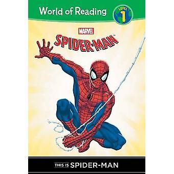 This Is Spider-Man by Thomas Macri - Todd Nauck - Hi-Fi Design - 9781