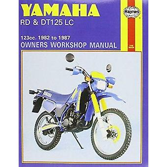 Yamaha RD and DT125LC 1982-87 Owner's Workshop Manual by Jeremy Churc
