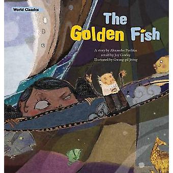 The Golden Fish by Alexander Pushkin - Joy Cowley - 9781921790843 Book