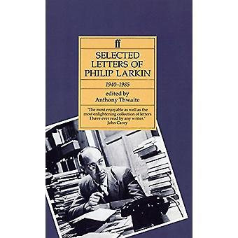 Philip Larkin - Selected Letters by Philip Larkin - 9780571170487 Book
