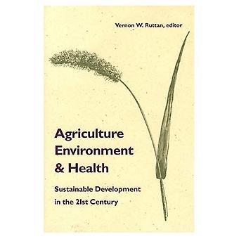 Agriculture, environnement et santé : le développement durable au XXIe siècle