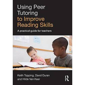 Uso de la tutoría entre pares para mejorar las habilidades de lectura por Keith Topping