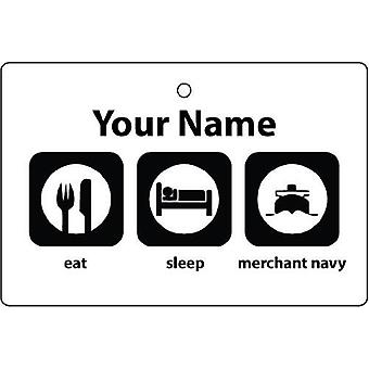 Personalised Eat Sleep Merchant Navy Car Air Freshener