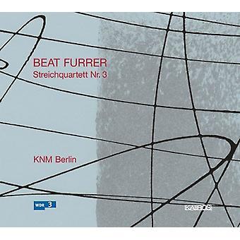 B. furrer - Beat Furrer: Streichquartett Nr. 3 [CD] USA importerer