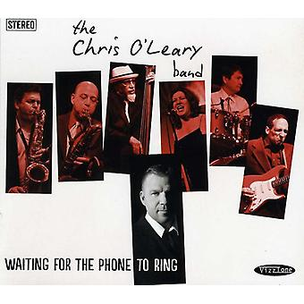Chris O'Leary Band - venter telefon Ring [CD] USA import