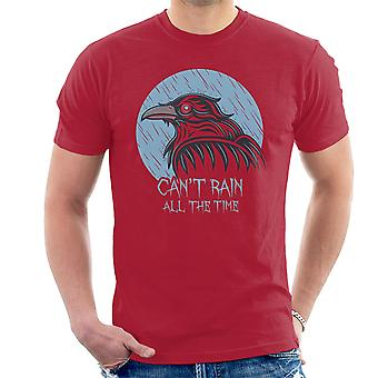 The Crow Cant Rain All The Time Men's T-Shirt