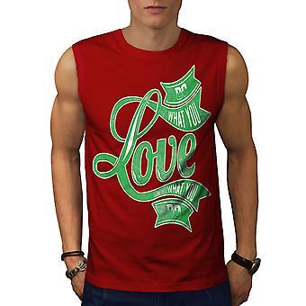 Liebe deine Arbeit Männer RedSleeveless T-shirt | Wellcoda