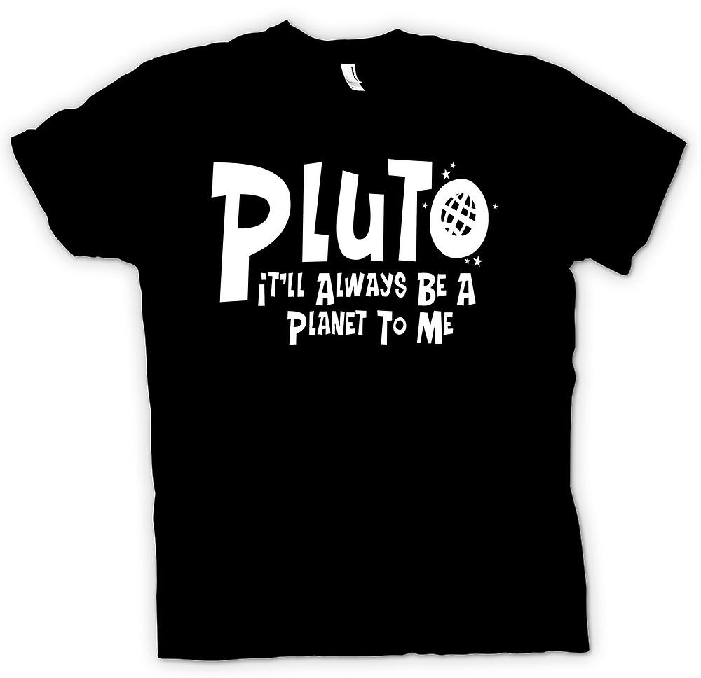 Mens T-shirt - Pluto Always A Planet - Funny - Astronomy