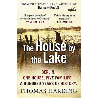 The House by the Lake by Thomas Harding - 9780099592044 Book
