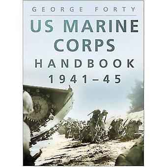 US Marine Corps handboek 1941-1945 door George veertig-9780750941969 Bo