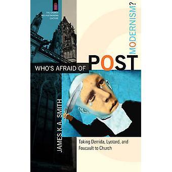 Hvem er bange for postmodernismen? -At tage Derrida - Lyotard- og Foucau