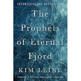 Os profetas do eterno Fjord (principal) por Kim Leine Rasmussen - Kim Lopes