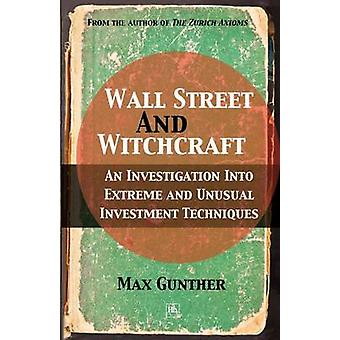 Wall Street and Witchcraft - An Investigation into Extreme and Unusual