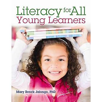 Literacy for All Learners by Mary Jalongo - 9780876595688 Book