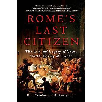 Rome's Last Citizen by Rob Goodman - Jimmy Soni - 9781250042620 Book