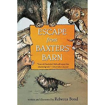 Escape from Baxters Barn by Rebecca Bond - 9781328740939 Book