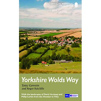 Yorkshire Wolds Way (Re-issue) by Tony Gowers - Roger Ratcliffe - 978