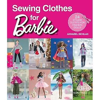 Puppen nähen Kleider für Barbie - 24 stilvolle Outfits für Mode durch eine