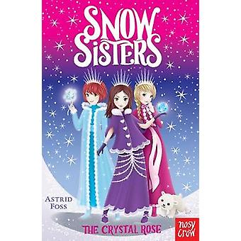 Snow Sisters - The Crystal Rose by Snow Sisters - The Crystal Rose - 97